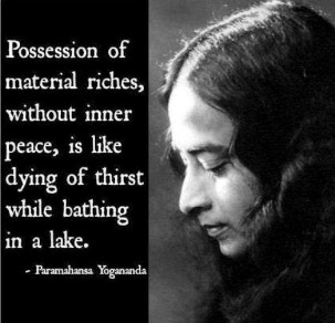 Yogananda and Quote re Material Riches